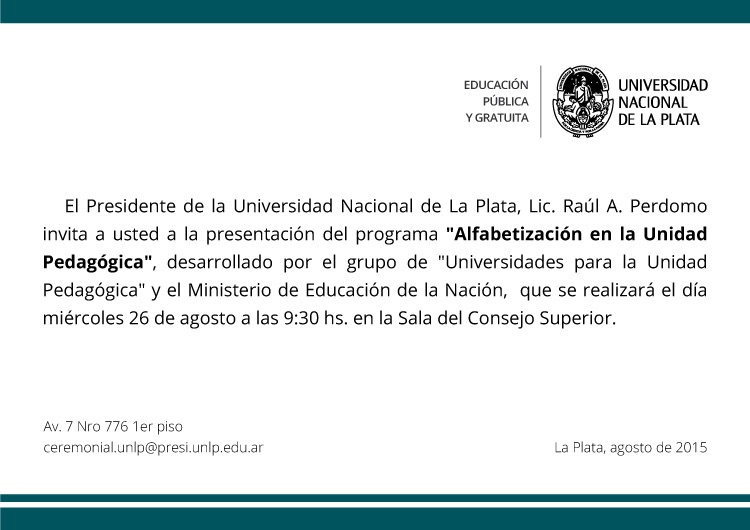 """Presentación del Proyecto """"Alfabetización en la Unidad Pedagógica"""" en la UNLP"""